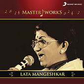Play & Download MasterWorks - Lata Mangeshkar by Various Artists | Napster