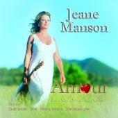 Play & Download Amour : le seul soleil du cœur (40 ans anniversaire) by Jeane Manson | Napster