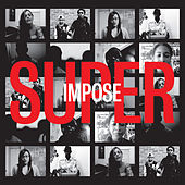 Superimpose (Music From The Documentary) - EP by The Range