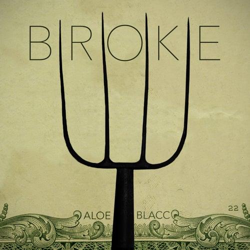 Broke by Aloe Blacc