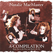 Play & Download A Compilation by Natalie MacMaster | Napster