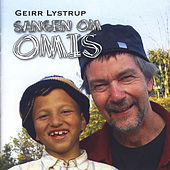 Play & Download Sangen Om Omis by Geirr Lystrup | Napster