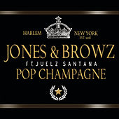 Pop Champagne by Jim Jones