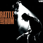 Rattle And Hum by U2