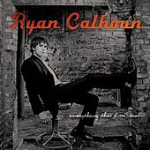Play & Download Everything That I'm Not by Ryan Calhoun | Napster