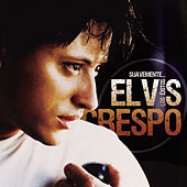 Play & Download Suavemente...Los Exitos by Elvis Crespo | Napster