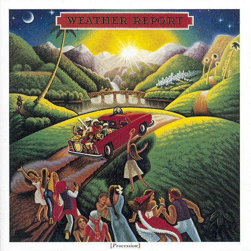 Procession by Weather Report