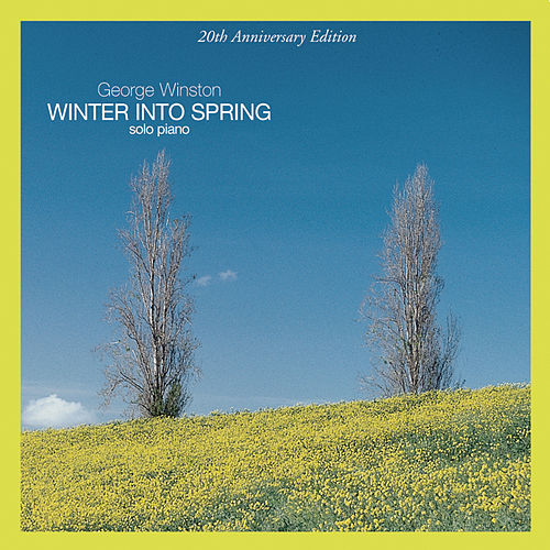 Play & Download Winter Into Spring by George Winston | Napster