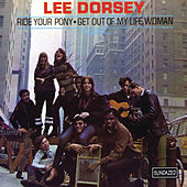 Ride Your Pony by Lee Dorsey