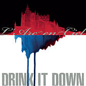 Drink It Down by Various Artists