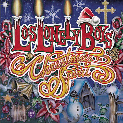 Play & Download Christmas Spirit by Los Lonely Boys | Napster