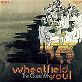 Play & Download Wheatfield Soul by The Guess Who | Napster