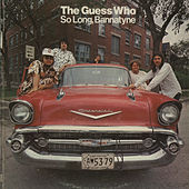 Play & Download So Long Bannatyne by The Guess Who | Napster
