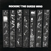Play & Download Rockin' by The Guess Who | Napster
