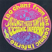 IAO Chant from the Cosmic Inferno by Acid Mothers Temple