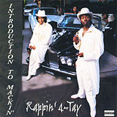 Play & Download Introduction To Mackin' by Rappin' 4-Tay | Napster