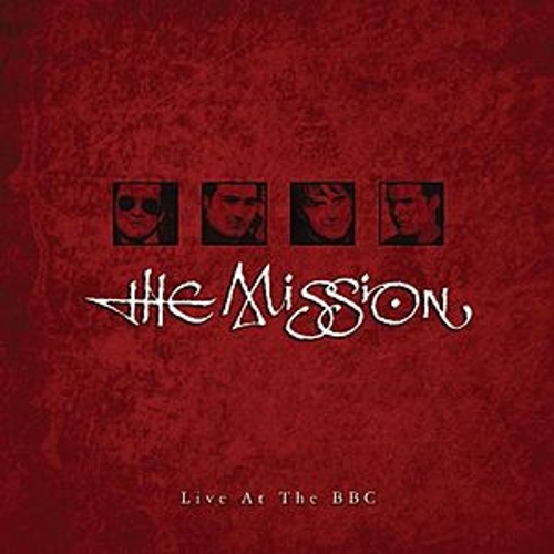 Play & Download The Mission At The BBC by The Mission U.K. | Napster