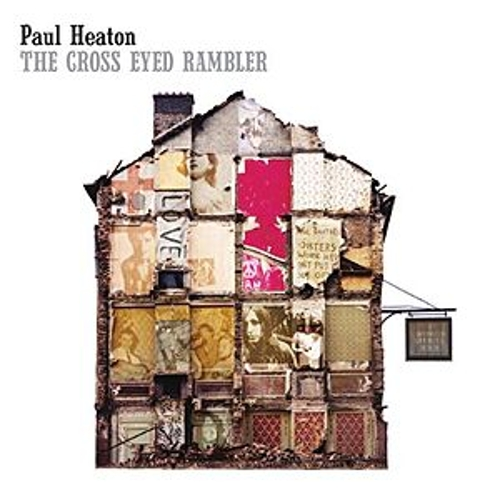The Cross Eyed Rambler by Paul Heaton