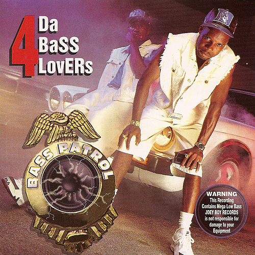 Play & Download 4 DA Bass Lovers by Bass Patrol | Napster