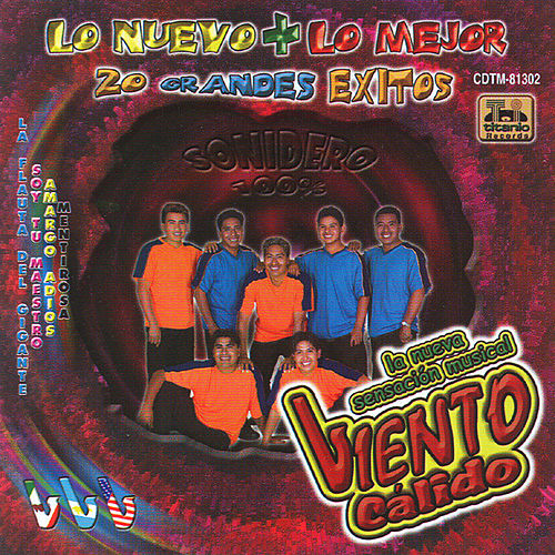 Play & Download Lo Nuevo + Lo Mejor (20 Exitos) by Viento Calido | Napster