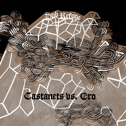 Dub Refuge by Castanets