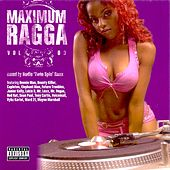Play & Download Maximum Ragga, Vol. 3 by Various Artists | Napster