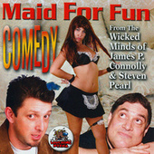 Maid For Fun Comedy by Various Artists