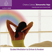 Play & Download Chakra Caress by Simonette Vaja | Napster