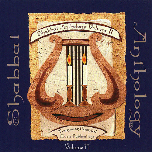 Shabbat Anthology Volume II by Various Artists