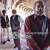 Play & Download Speaking In Tongues by The Holmes Brothers | Napster