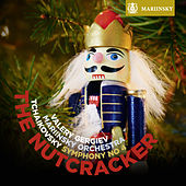 Play & Download Tchaikovsky: The Nutcracker, Symphony No 4 by Valery Gergiev | Napster