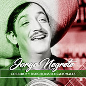 Play & Download Corridos y Rancheras Sensacionales by Jorge Negrete | Napster