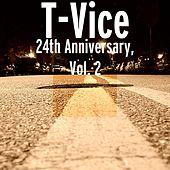 24th Anniversary Medley, Vol. 2 by T-Vice