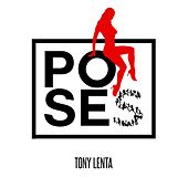 Play & Download Poses by Tony Lenta | Napster