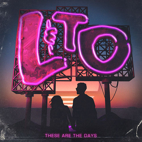 These Are The Days by Love & The Outcome
