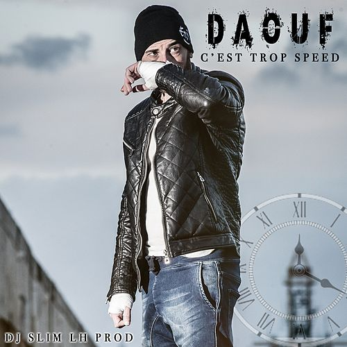 C'est trop speed de Daouf