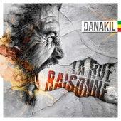 Play & Download La rue raisonne by Danakil | Napster