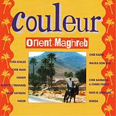 Play & Download Couleur Orient - Maghreb by Various Artists | Napster