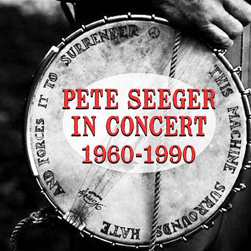 Pete Seeger Live by Pete Seeger