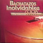 Bachatazos Inolvidables by Various Artists