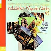 Play & Download Inolvidables by Miguelito Valdes | Napster