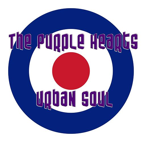Play & Download Urban Soul by Purple Hearts | Napster