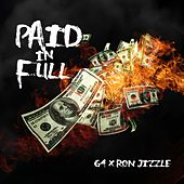 Paid in Full (feat. Ron Jizzle) by G4