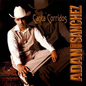 Play & Download Canta Corridos by Adan