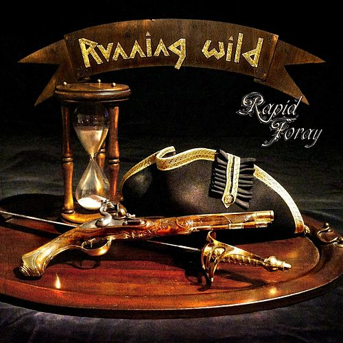 Play & Download Rapid Foray by Running Wild | Napster