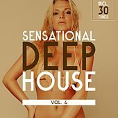 Sensational Deep House, Vol. 4 by Various Artists