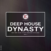 Play & Download Deep House Dynasty, Vol. 2 by Various Artists | Napster