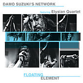 Play & Download Floating Element (Live) by Damo Suzuki's Network | Napster
