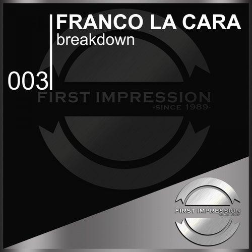 Breakdown by Franco La Cara