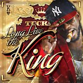 Play & Download Long Live the King by Tucka | Napster